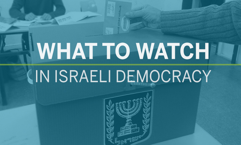 Elections Box What to Watch in Israeli Democracy